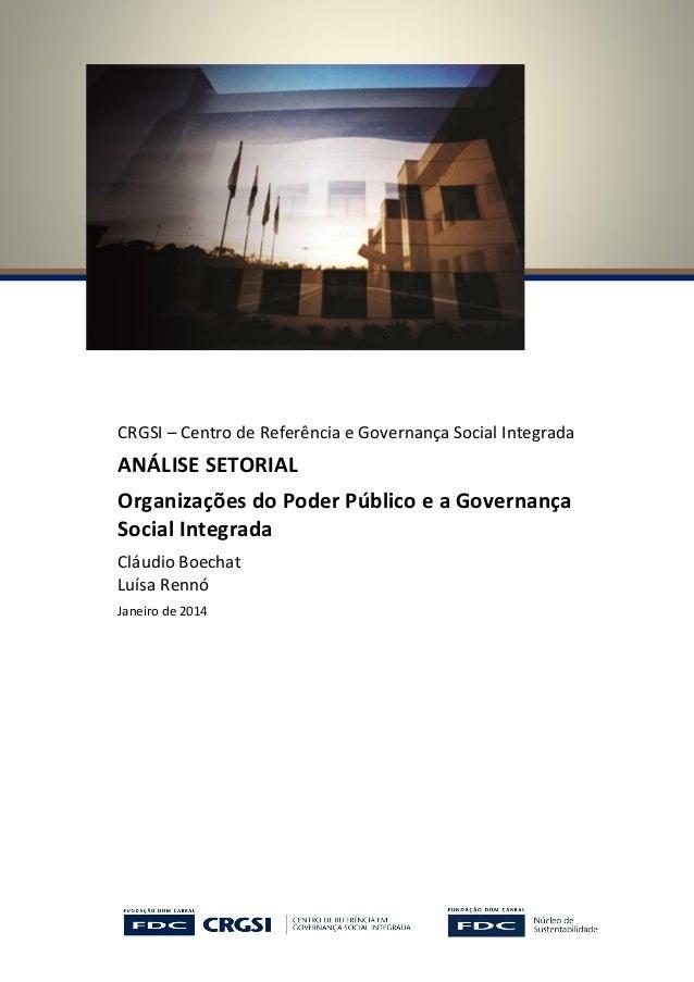 CRGSI – Centro de Referência e Governança Social Integrada ANÁLISE SETORIAL Organizações do Poder Público e a Governança S...