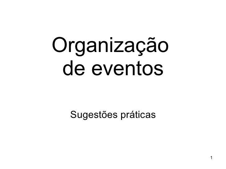 Organização  de eventos Sugestões práticas