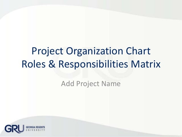 roles and responsibilities with an organisation Team members may be able to cover multiple roles or there may be a sub-team   function, team roles and responsibilities, organization structures, and the.