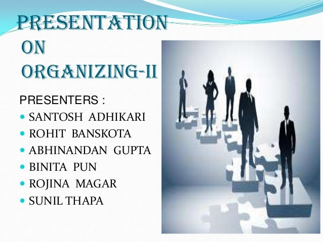 Organization 2 ,organizational behaviour by mr. rohit banskota