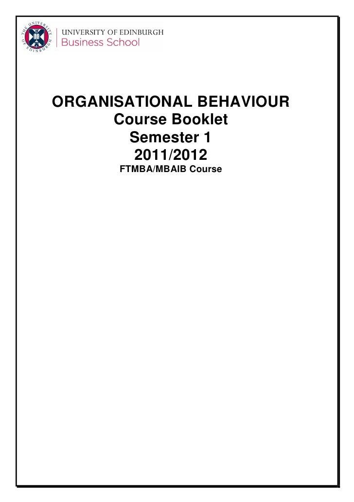 ORGANISATIONAL BEHAVIOUR      Course Booklet       Semester 1        2011/2012      FTMBA/MBAIB Course