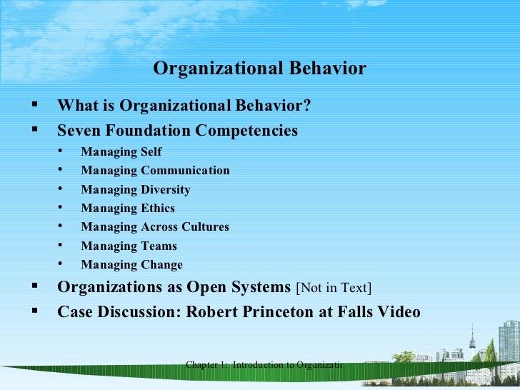 Organizational Behavior <ul><li>What is Organizational Behavior? </li></ul><ul><li>Seven Foundation Competencies  </li></u...
