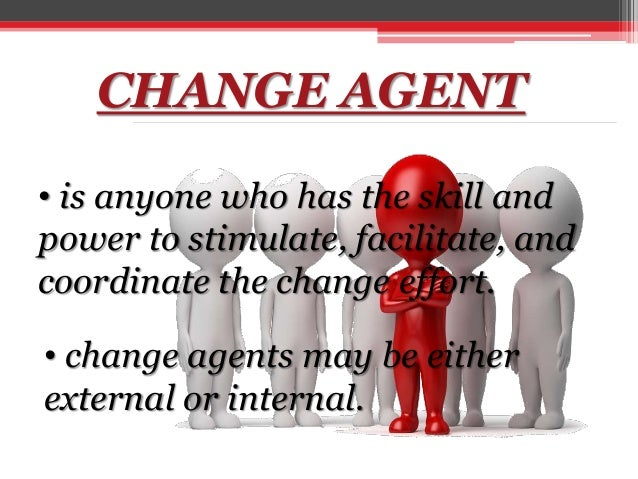 role of the change agent in organisational development Key words: corporate sustainability, organizational culture, change agent,  sustainability  influence on sustainable development and by extension cs has  not been  role in the success of cs integration in the case study organization.