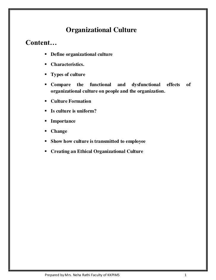 Organizational CultureContent…     Define organizational culture     Characteristics.     Types of culture     Compare...
