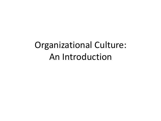 Organizational Culture: An Introduction