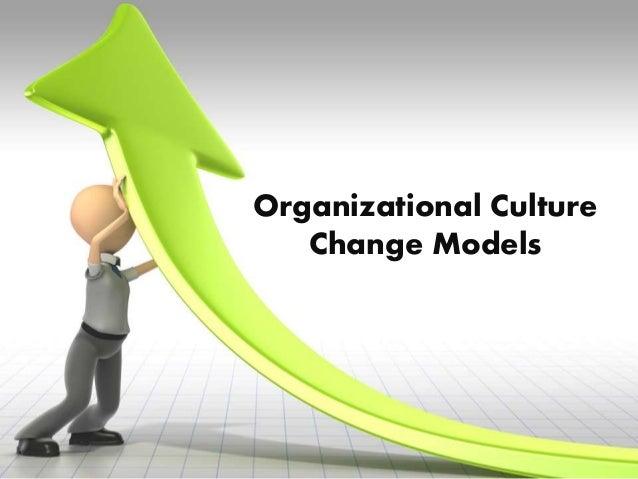 changing organizational cultures essay