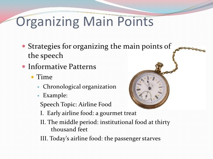 organizational patterns for informative Informative speaking  or topical organizational patterns  can be organized using various patterns pick one type of informative speech topic and.
