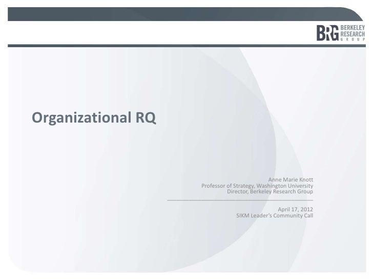 Organizational RQ