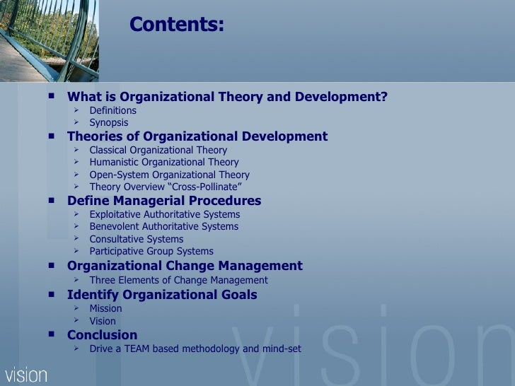 models and theorists in organizational developement The development of organizations demands more there was a wave of scholarly attention to organizational theory in the the contingency model theory.