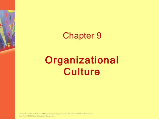 Chapter 9, Stephen P. Robbins and Nancy Langton, Organizational Behaviour, Third Canadian Edition. Copyright © 2003 Pearso...