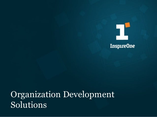 Organization Development and Culture Change Solutions from InspireOne