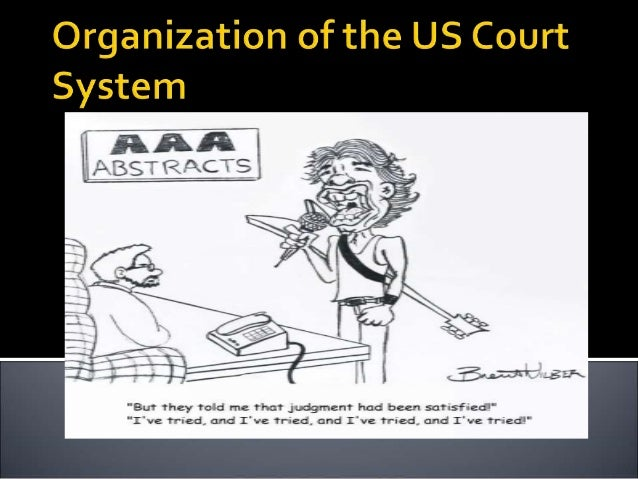 Organization of the us court system