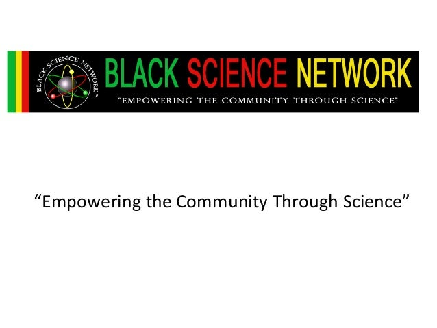 """Empowering the Community Through Science"""