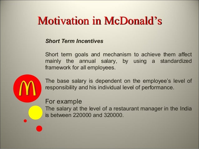 how would this levels interact to accomplish goal of organisation in mcdonalds A group can exist and yet not achieve a high level of commitment to understand expectations held by the organization concerning the team's goals.