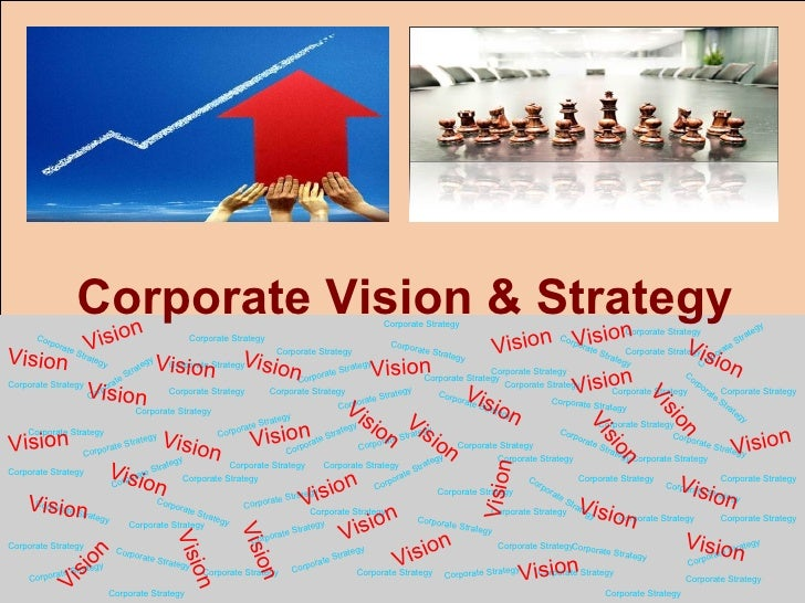 Organization Vision & Corporate Strategy