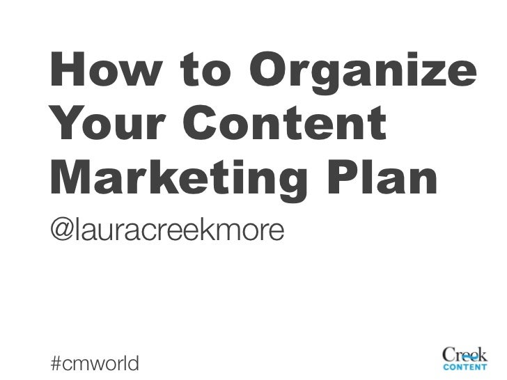 How to Organize Your Content Marketing Plan