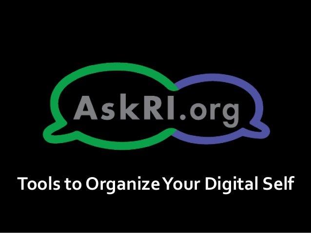 Organizing your digital self