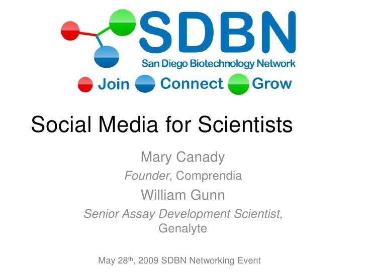 Social Media for Scientists                 Mary Canady             Founder, Comprendia                 William Gunn      ...