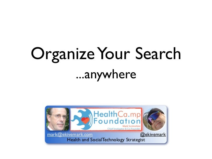 Organize your search