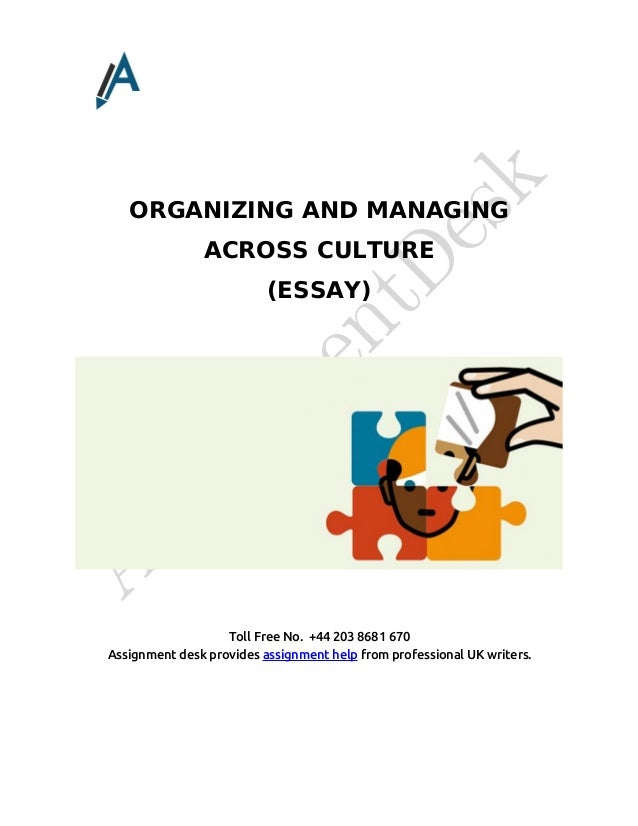 managing across culture This report gives an insight on the topic managing across cultures, and also on the following issues, it tackles the meaning of culture, its importance.