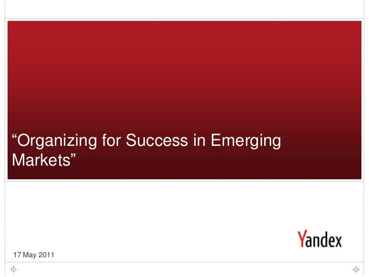 """1<br />""""Organizing for Success in Emerging Markets""""<br />17 May 2011<br />"""