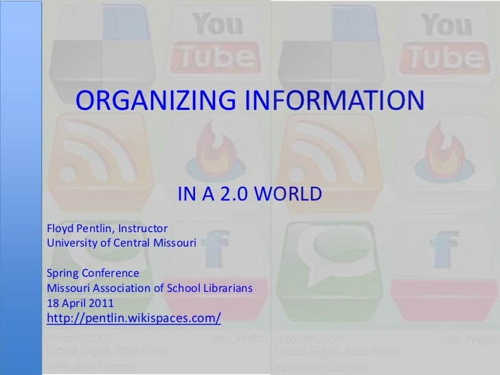 Organizing Information in a 2.0 World