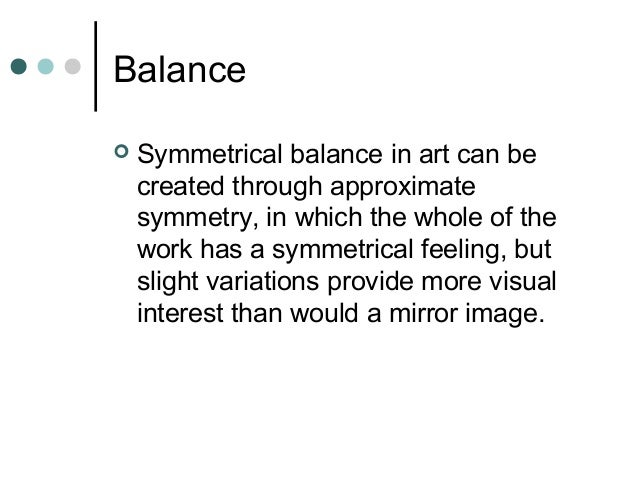 an analysis of balance the distribution of visual weight in a work of art Get an answer for 'what is the difference between symmetrical balance and asymmetrical balance' and find homework help for other social sciences, graphs and graphing, statistics questions at enotes.