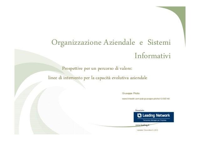 Organizzazione Aziendale e Sistemi Informativi Prospettive per un percorso di valore: linee di intervento per la capacità ...
