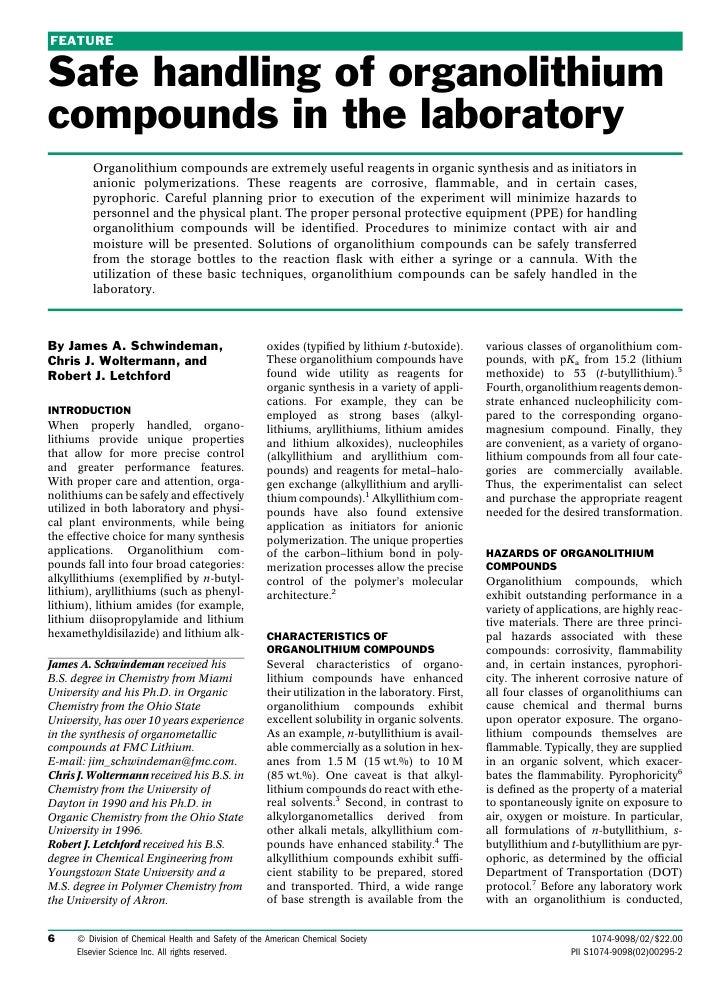 FEATURE   Safe handling of organolithium compounds in the laboratory          Organolithium compounds are extremely useful...