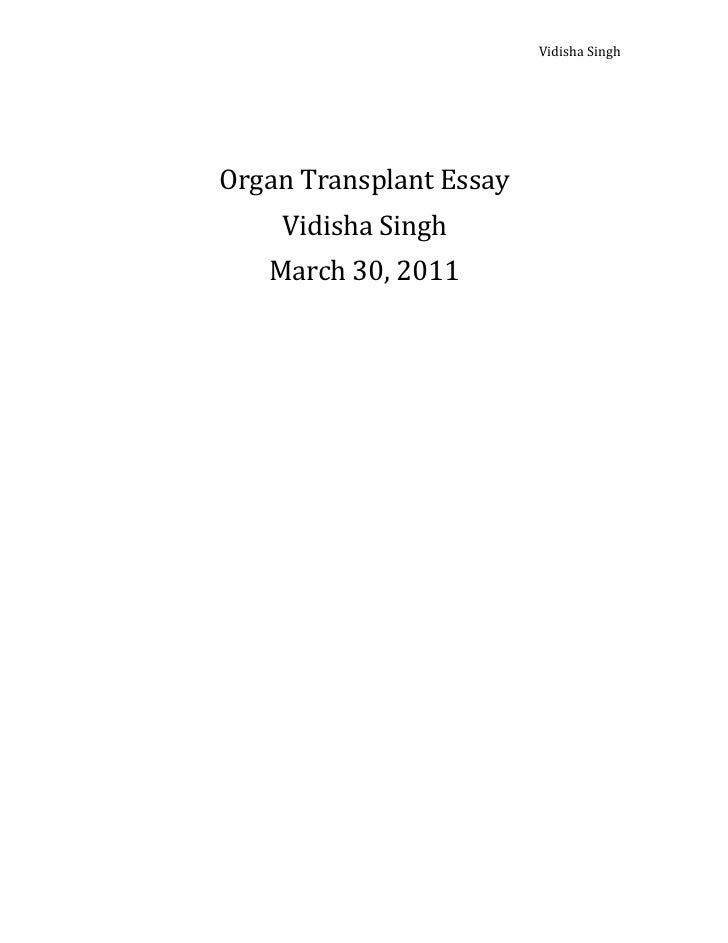Vidisha Singh                                                                                Organ Transplant...
