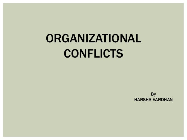 Organizational conflicts presentation