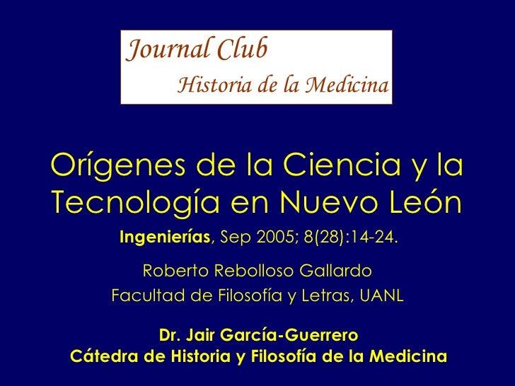 Orígenes de la Ciencia y la Tecnología en Nuevo León