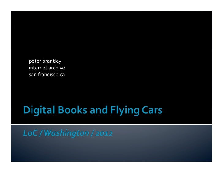Digital Books and Flying Cars: The Library edition