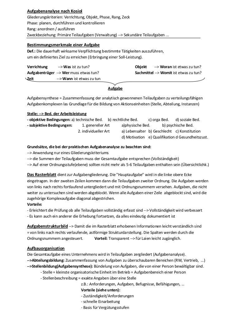 Aufgabenanalyse nach KosiolGliederungskriterien: Verrichtung, Objekt, Phase, Rang, ZeckPhase: planen, durchführen und kont...
