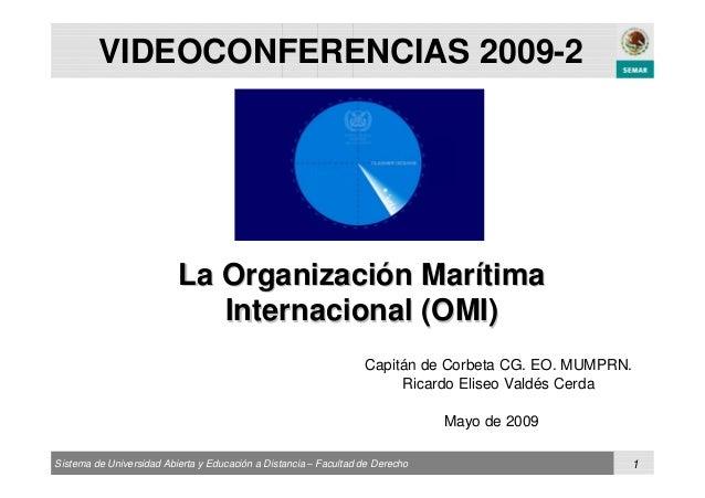 La Organización Marítima Internacional (OMI)