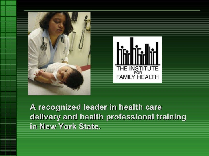 A recognized leader in health care delivery and health professional training in New York State.