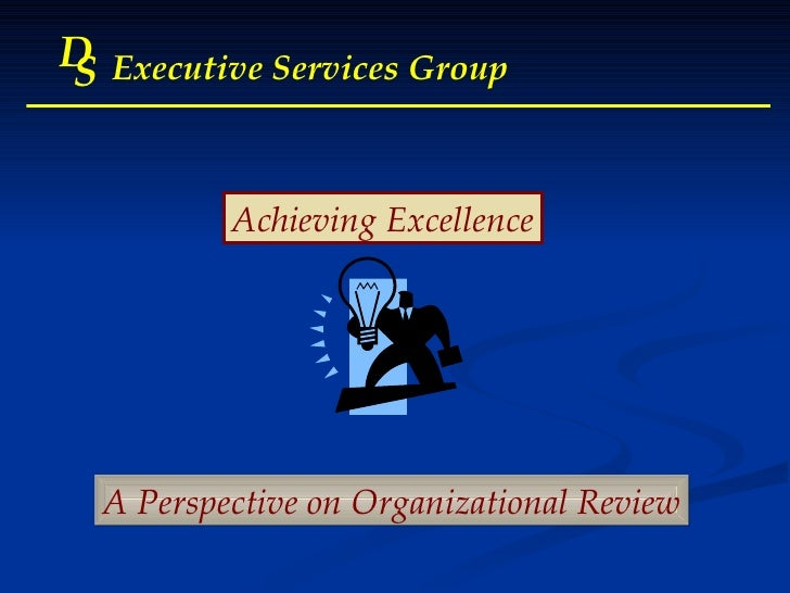 Org Review Powerpoint Presentation