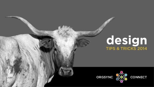 OrgSync Connect 2014: Design Tips & Tricks