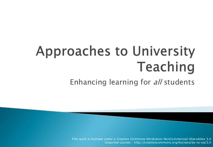 Approaches to University Teaching<br />Enhancing learning for all students<br />