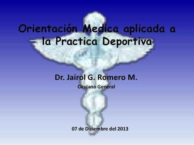 Orientación medica aplicada a la practica deportiva