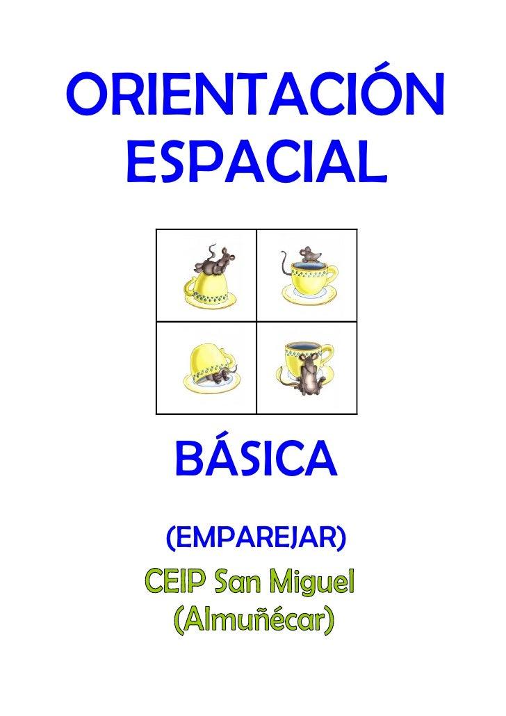 ORIENTACIÓN ESPACIAL   BÁSICA  (EMPAREJAR)