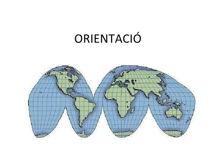ORIENTACIÓ
