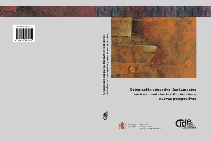 Orientación Educativa: fundamentos teóricos, modelos institucionales y nuevas perspectivas.