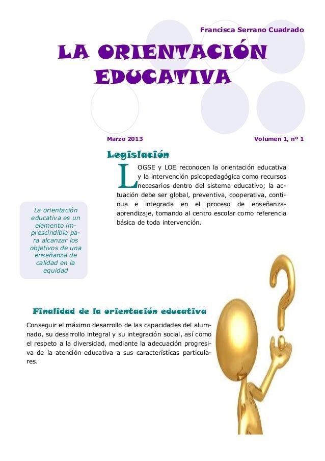L OGSE y LOE reconocen la orientación educativa y la intervención psicopedagógica como recursos necesarios dentro del sist...