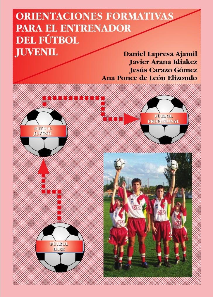 Orientaciones Formativas para el Entrenador de Futbol Juvenil