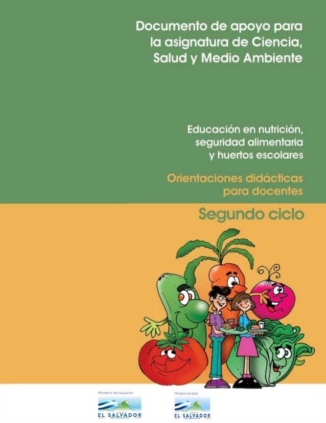 """Una producción del proyecto """"Apoyo al desarrollo curricular de la Educación Básica para mejorar la educación en Nutrición ..."""