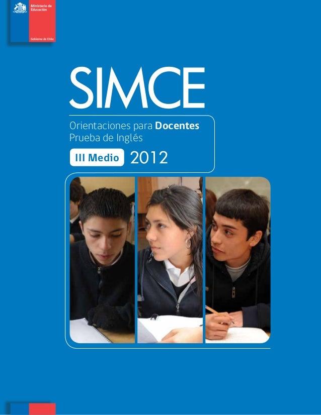SIMCE - Orientaciones para Docentes: Prueba de Ingles 3º Medio 2012