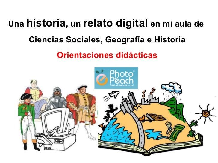 Orientaciones para elaborar una historia digital en mi clase de Ciencias Sociales, Geografía e Historia