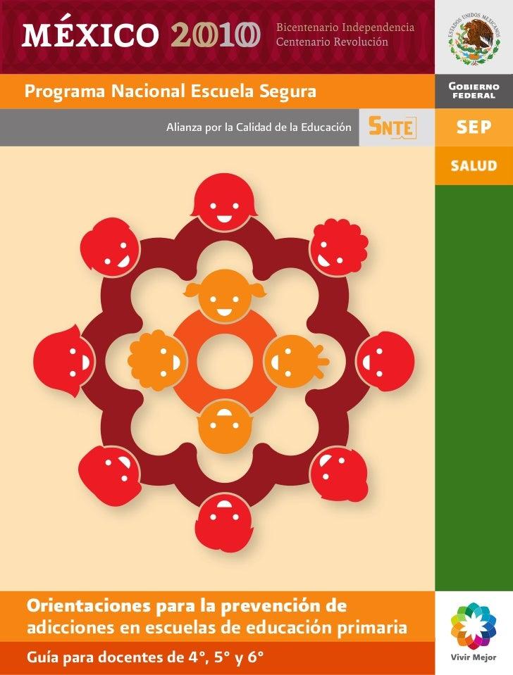 Programa Nacional Escuela Segura                   Alianza por la Calidad de la EducaciónOrientaciones para la prevención ...