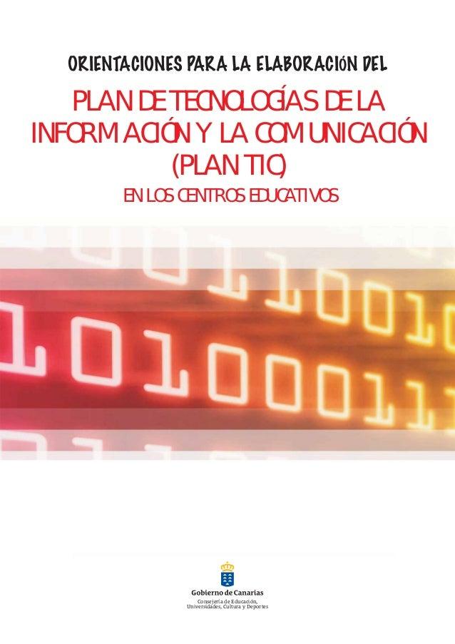 ORIENTACIONES PARA LA ELABORACIÓN DEL  PLAN DEPLAN TIC DE LA TECNOLOGÍAS INFORMACIÓN Y LA COMUNICACIÓN EN LOS CENTROS DOCE...